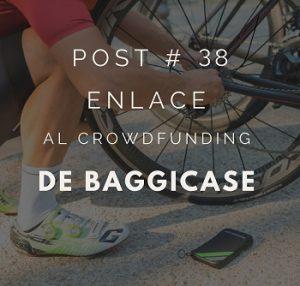 foto-cabecera-post-38-enlace-crowdfunding-baggicase